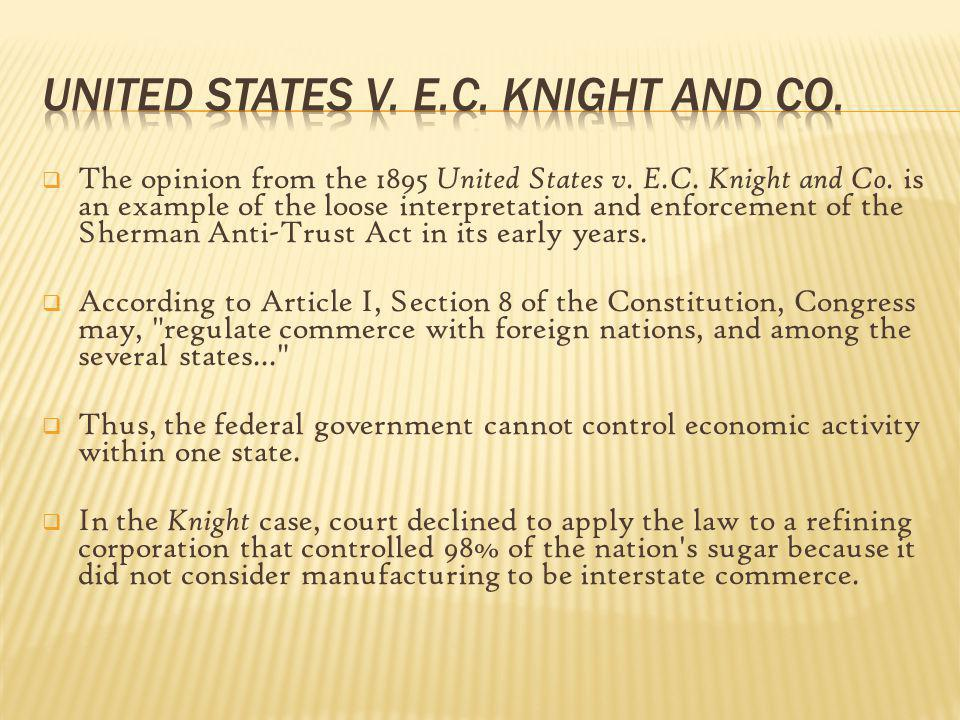 United States v. E.C. Knight and Co.