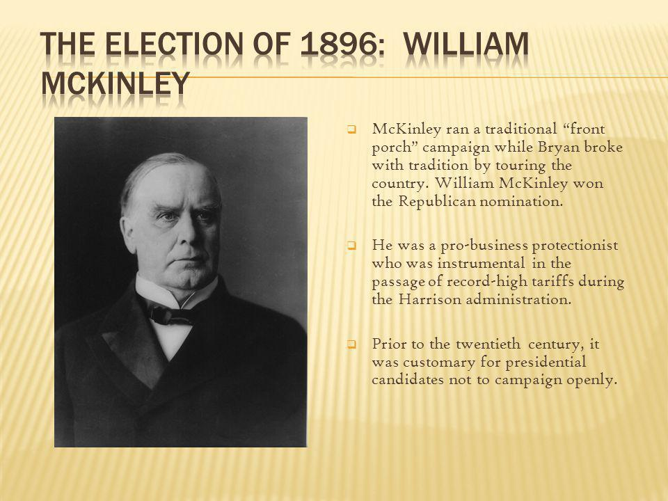 The Election of 1896: William McKinley