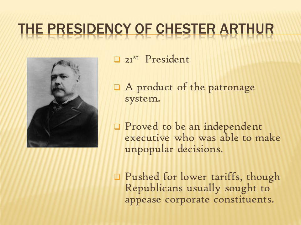 The Presidency of Chester Arthur