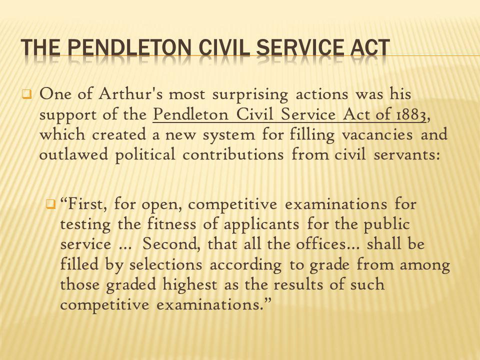 The Pendleton Civil Service Act