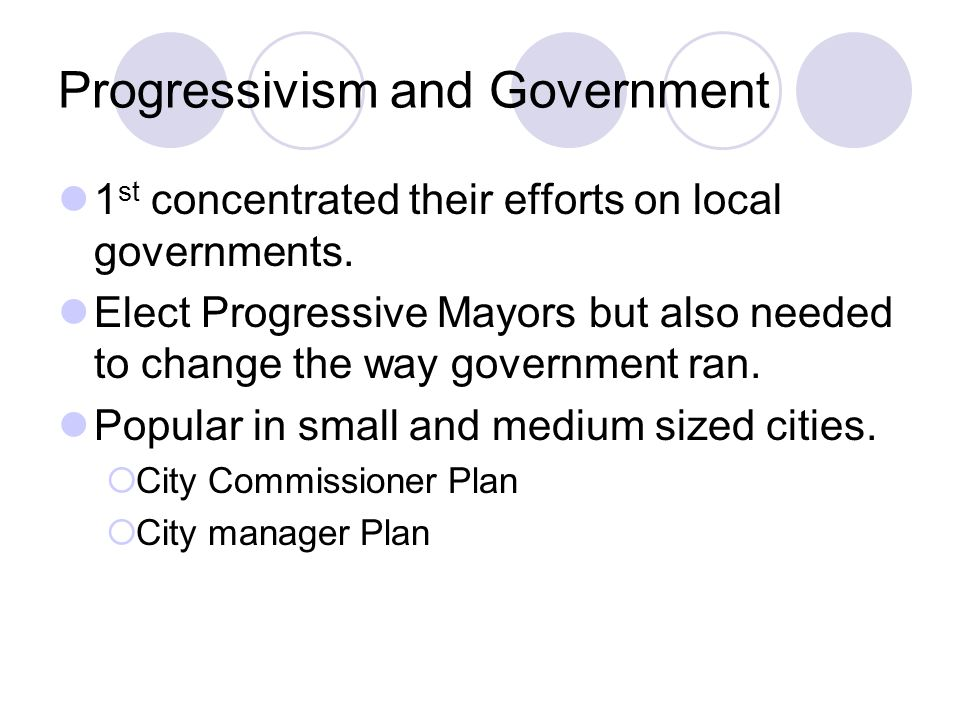 Progressivism and Government