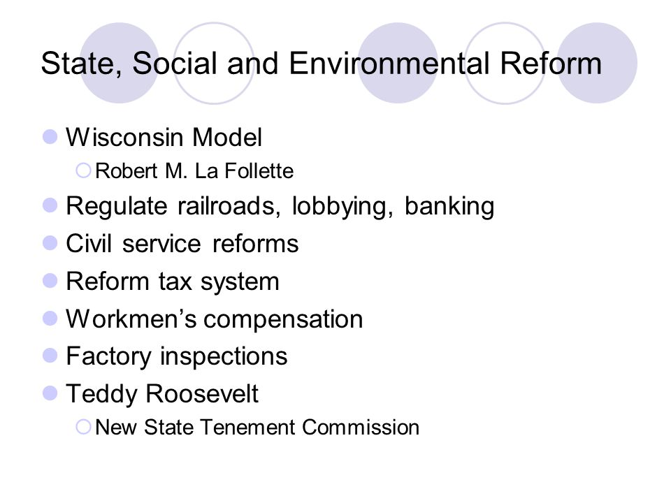 State, Social and Environmental Reform