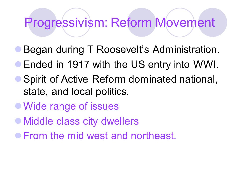 Progressivism: Reform Movement