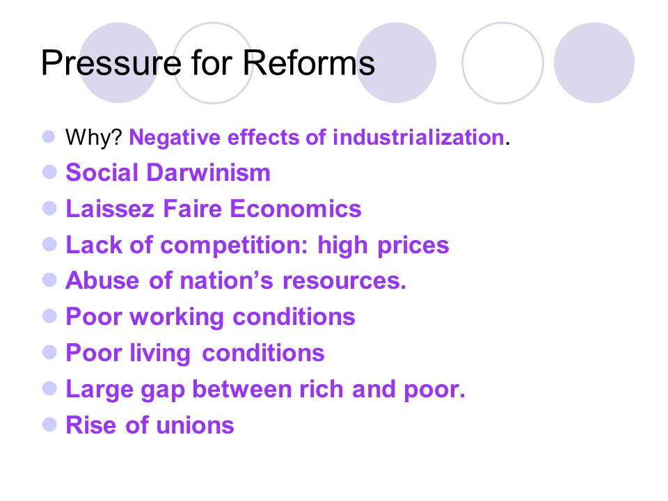 Pressure for Reforms Social Darwinism Laissez Faire Economics