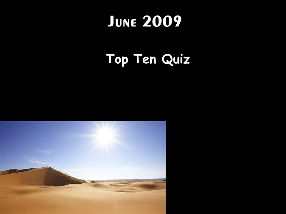 June 2009 Top Ten Quiz