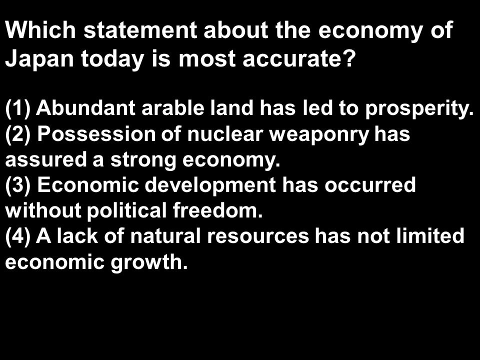 Which statement about the economy of Japan today is most accurate