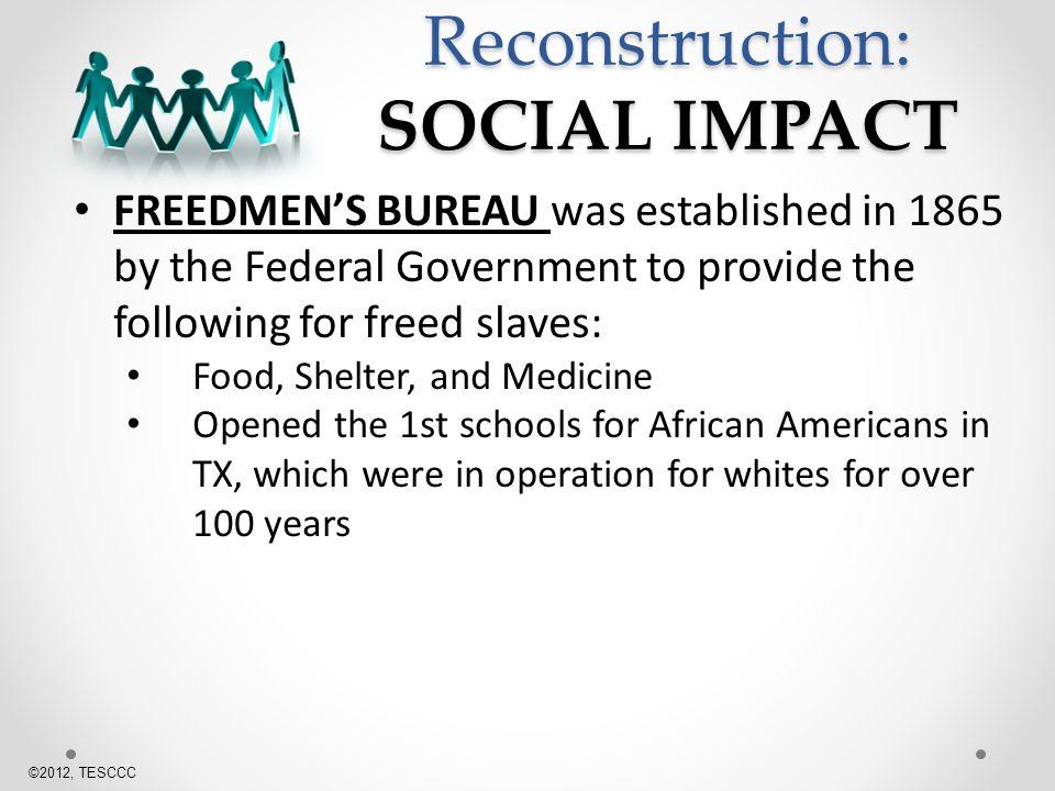 Reconstruction: SOCIAL IMPACT
