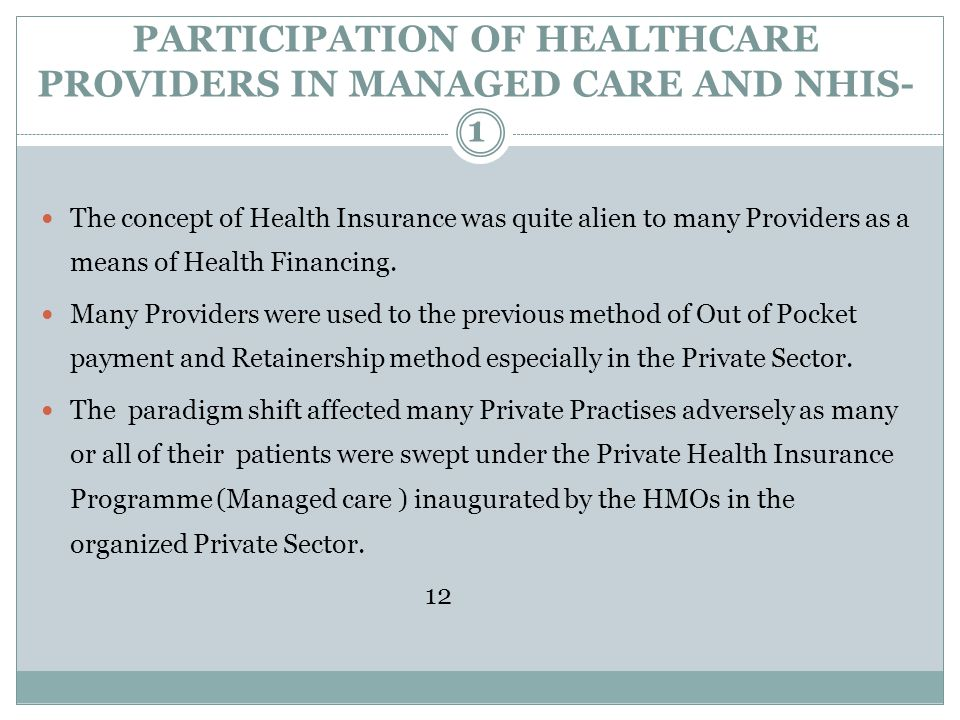 PARTICIPATION OF HEALTHCARE PROVIDERS IN MANAGED CARE AND NHIS-1