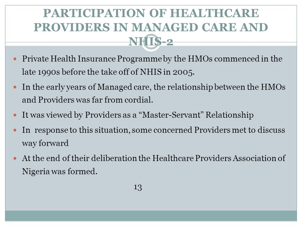 PARTICIPATION OF HEALTHCARE PROVIDERS IN MANAGED CARE AND NHIS-2
