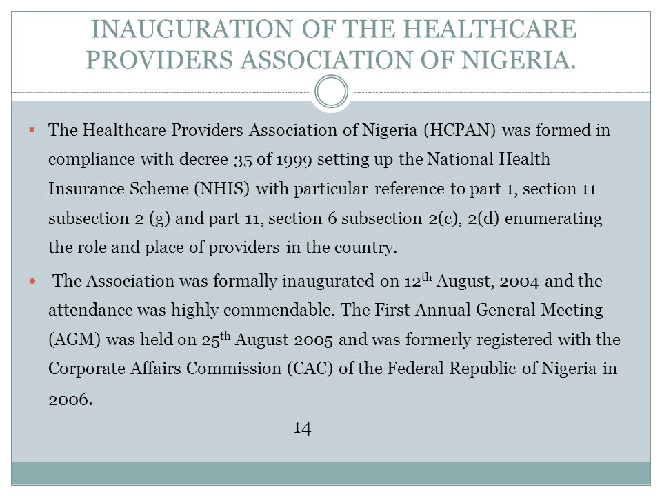 INAUGURATION OF THE HEALTHCARE PROVIDERS ASSOCIATION OF NIGERIA.
