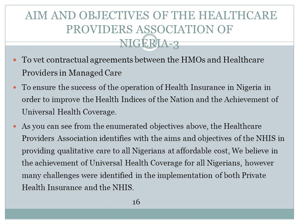 AIM AND OBJECTIVES OF THE HEALTHCARE PROVIDERS ASSOCIATION OF NIGERIA-3