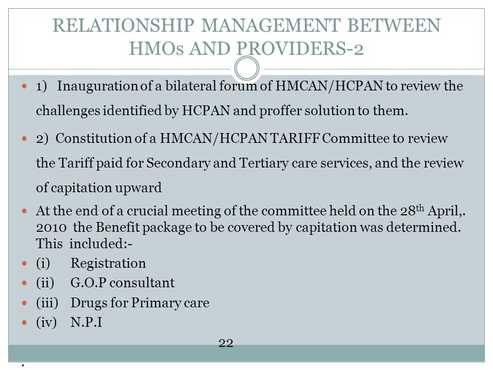RELATIONSHIP MANAGEMENT BETWEEN HMOs AND PROVIDERS-2