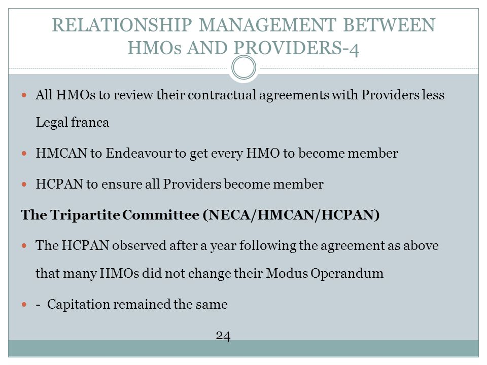RELATIONSHIP MANAGEMENT BETWEEN HMOs AND PROVIDERS-4