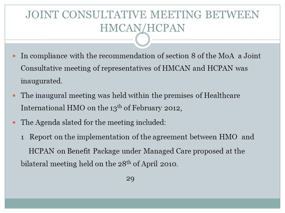 JOINT CONSULTATIVE MEETING BETWEEN HMCAN/HCPAN