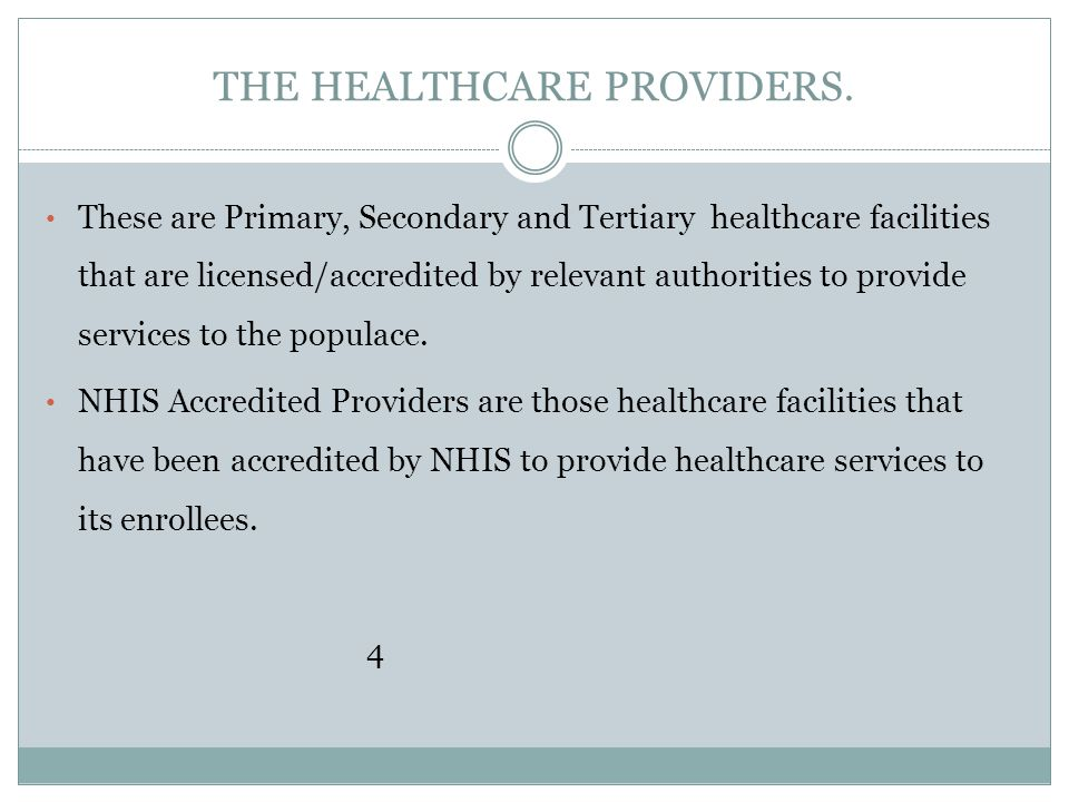 THE HEALTHCARE PROVIDERS.