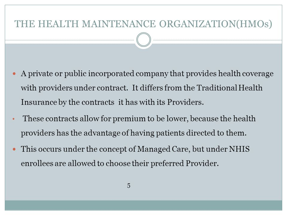 THE HEALTH MAINTENANCE ORGANIZATION(HMOs)