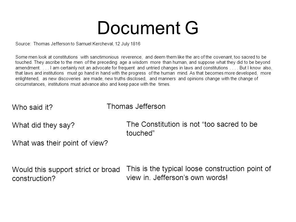 Document G Who said it Thomas Jefferson What did they say