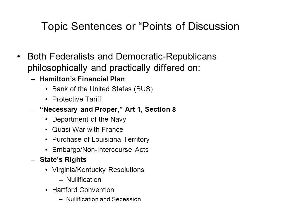 Topic Sentences or Points of Discussion
