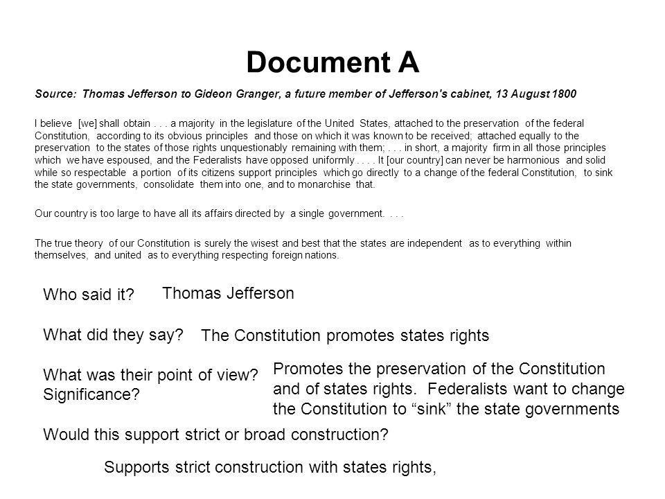 Document A Who said it Thomas Jefferson What did they say