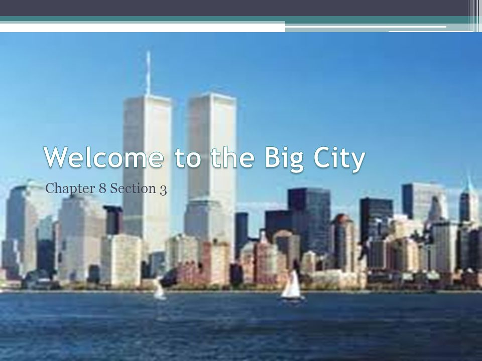 Welcome to the Big City Chapter 8 Section 3