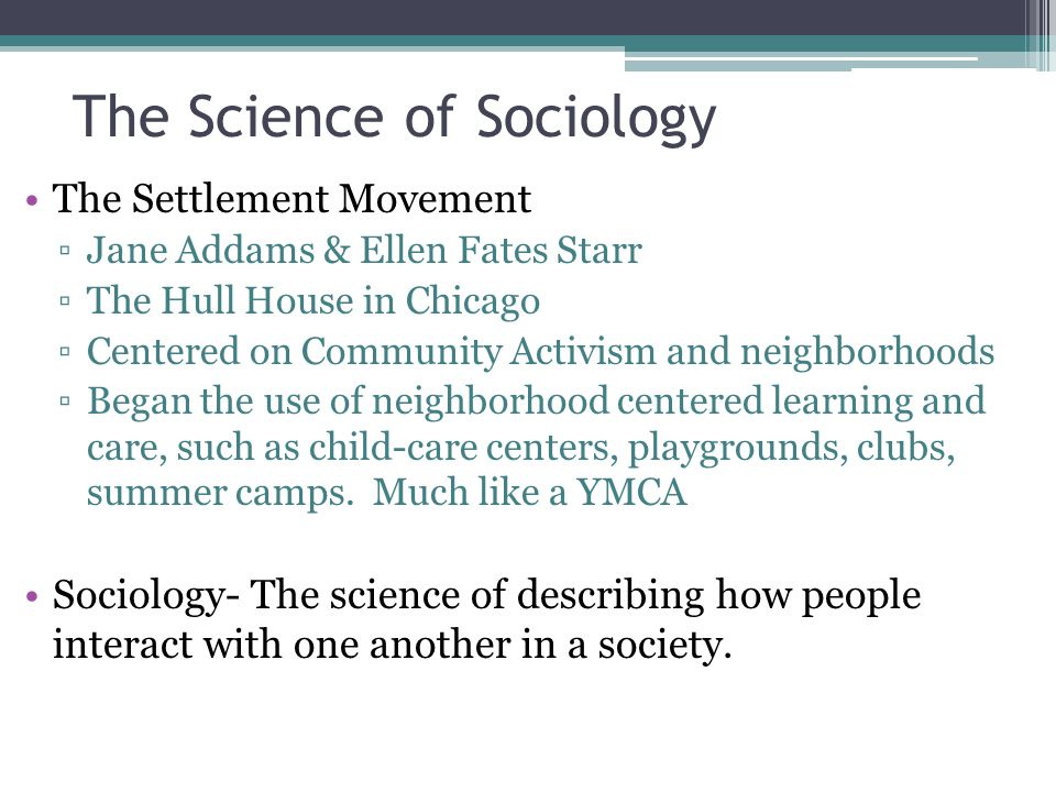 The Science of Sociology