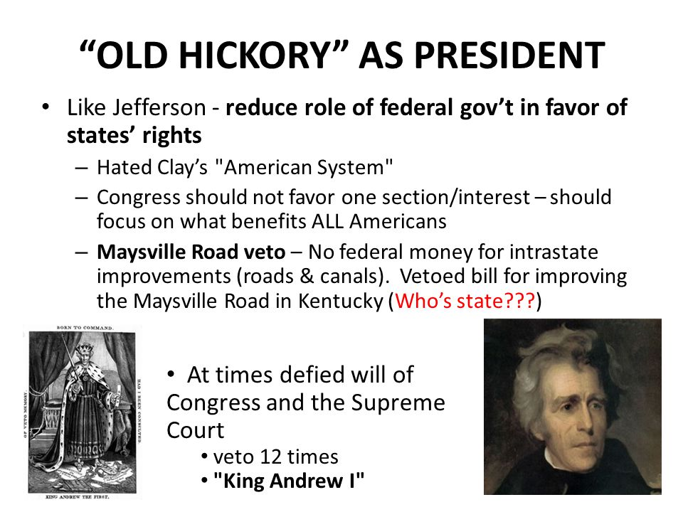 OLD HICKORY AS PRESIDENT