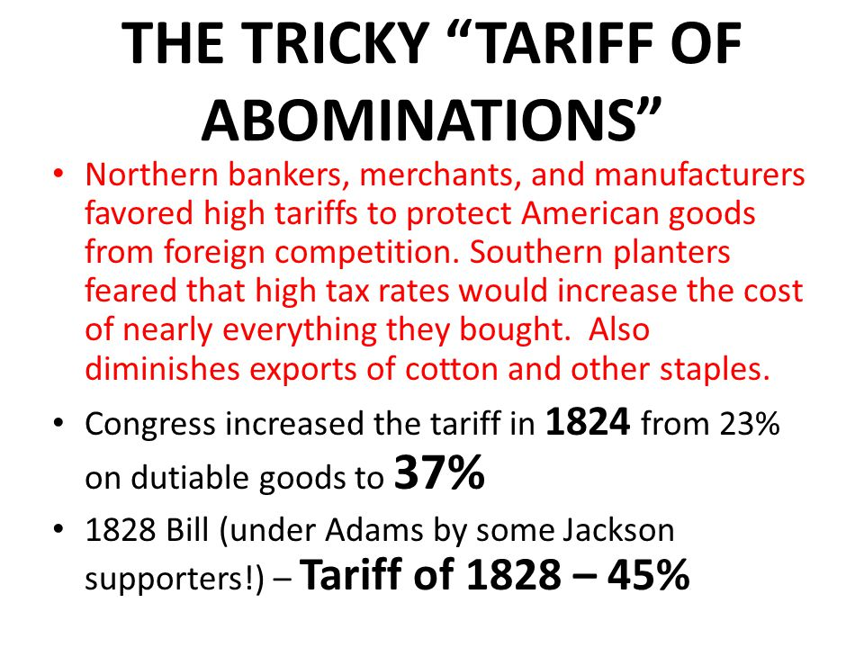 THE TRICKY TARIFF OF ABOMINATIONS