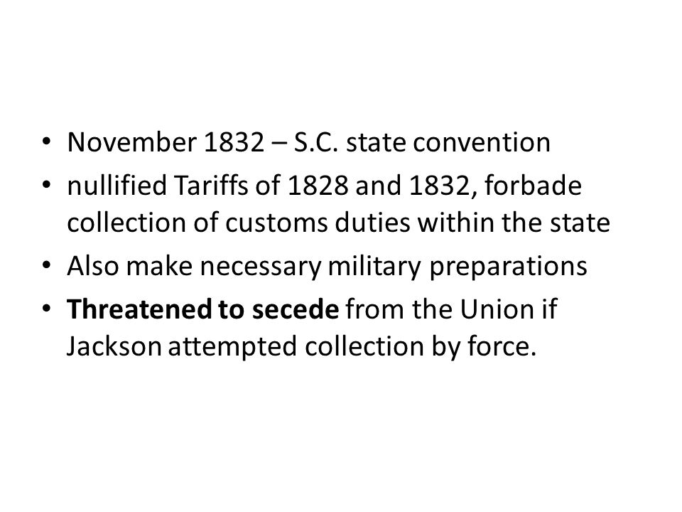 November 1832 – S.C. state convention