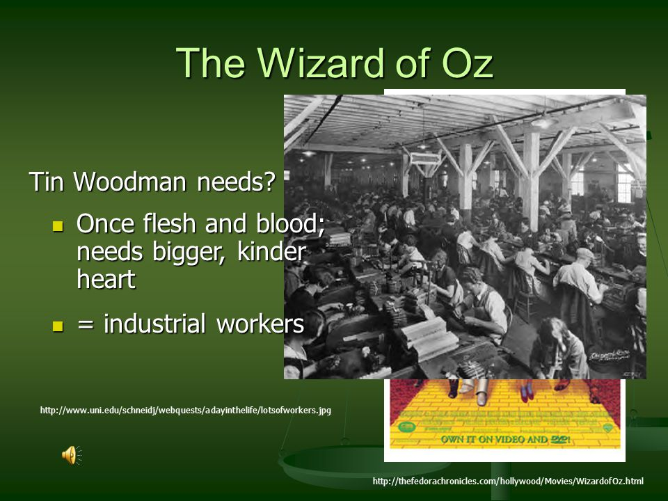 The Wizard of Oz Tin Woodman needs