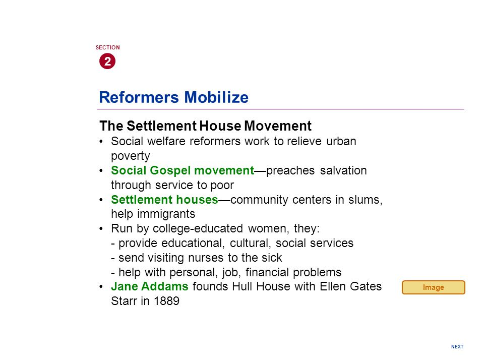 Reformers Mobilize The Settlement House Movement 2