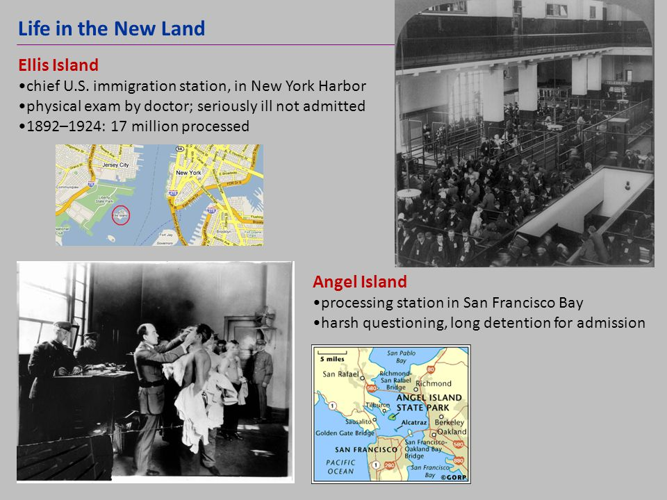 Life in the New Land Ellis Island Angel Island