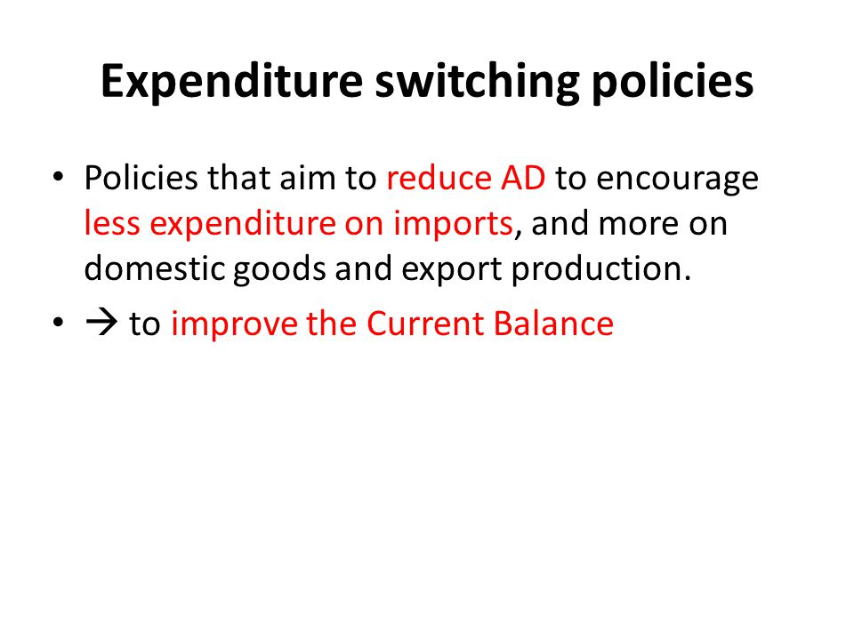 Expenditure switching policies