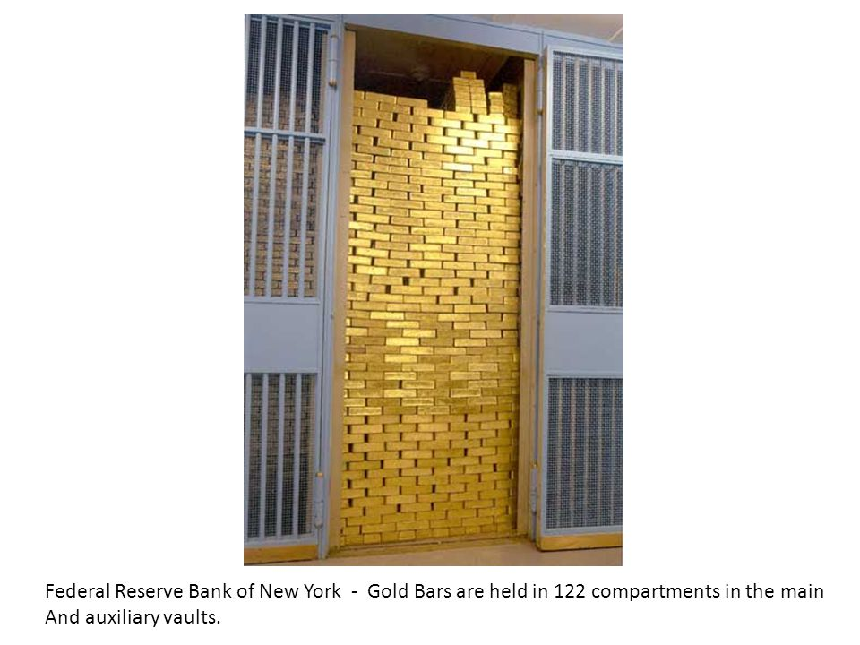 Federal Reserve Bank of New York - Gold Bars are held in 122 compartments in the main