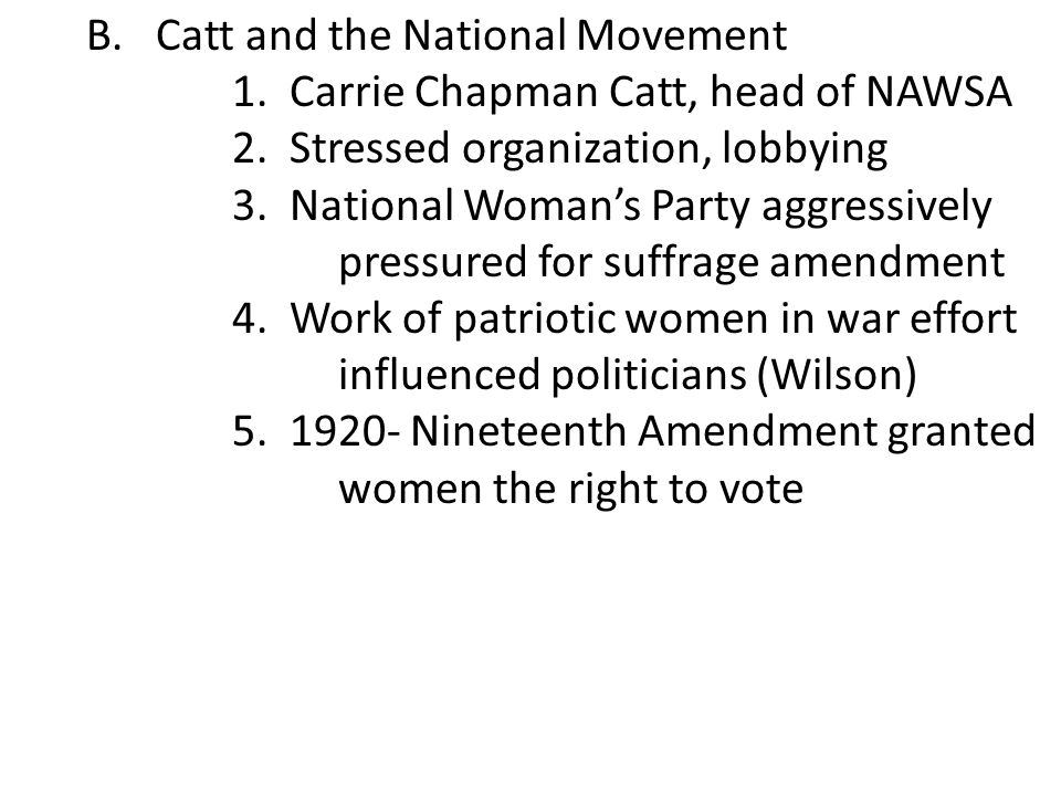 B. Catt and the National Movement