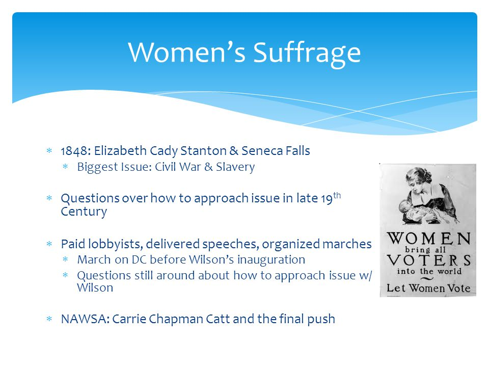 Women's Suffrage 1848: Elizabeth Cady Stanton & Seneca Falls