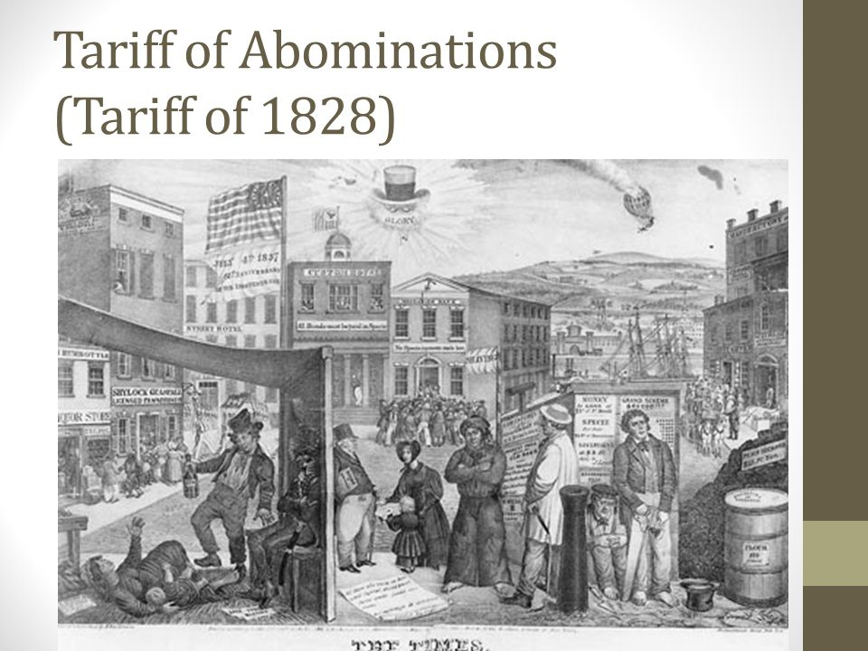 Tariff of Abominations (Tariff of 1828)