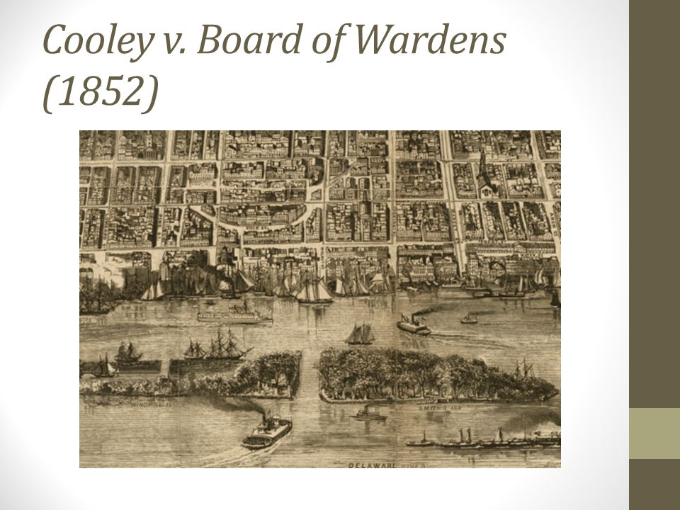 Cooley v. Board of Wardens (1852)