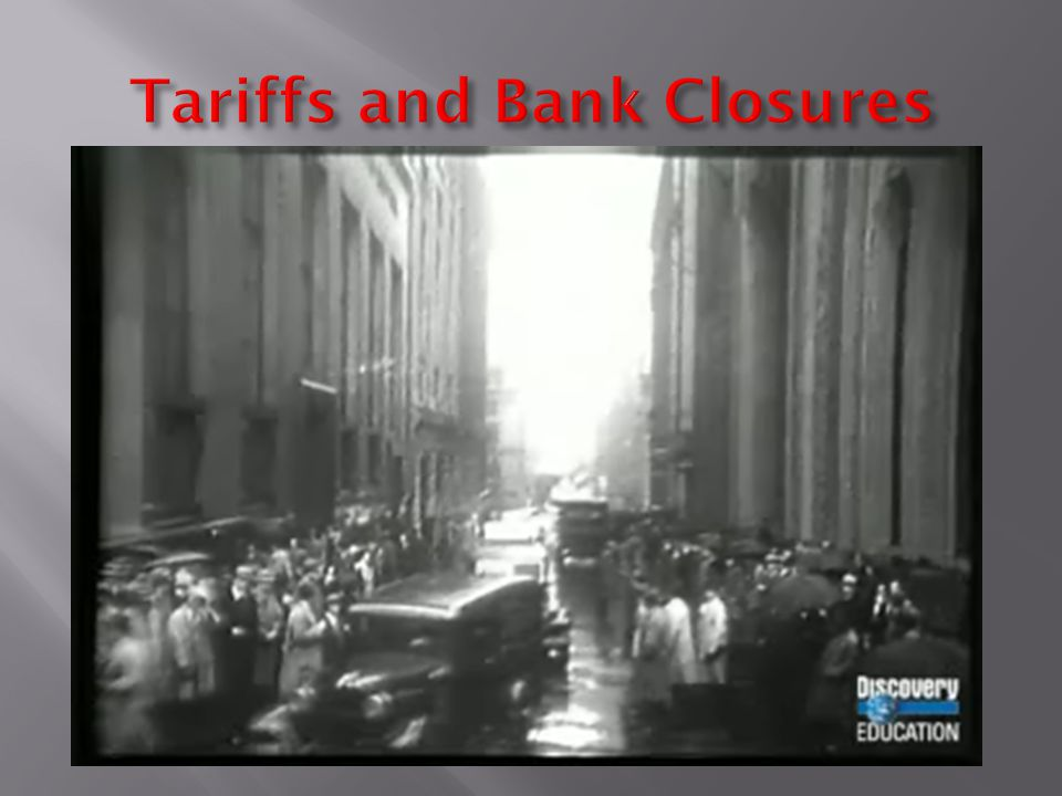 Tariffs and Bank Closures