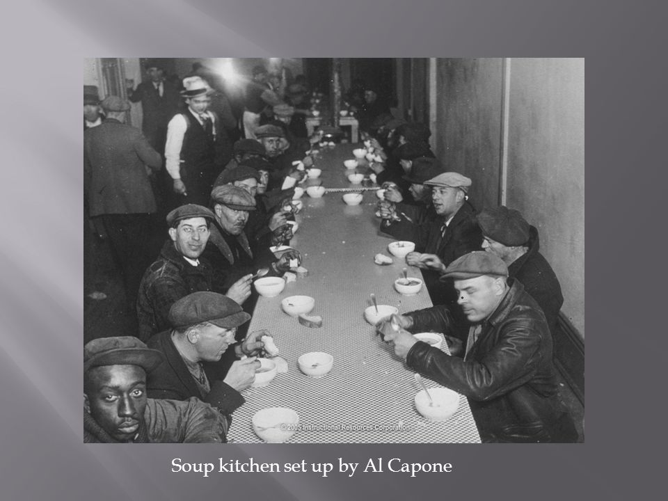 Soup kitchen set up by Al Capone