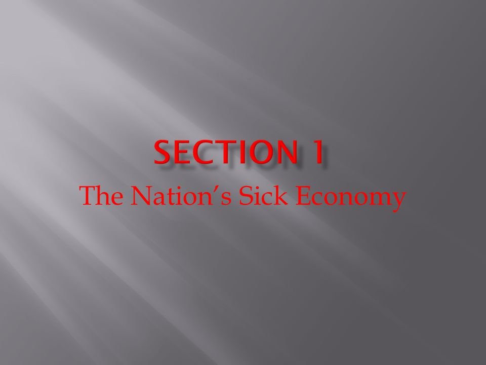The Nation's Sick Economy
