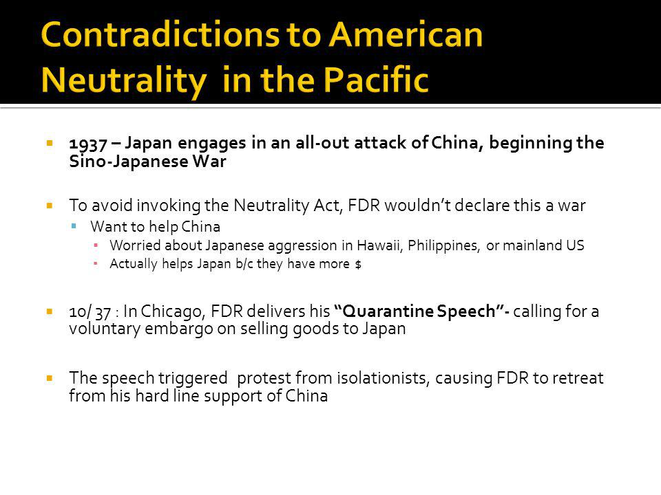 Contradictions to American Neutrality in the Pacific