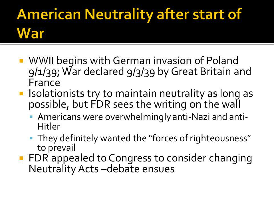 American Neutrality after start of War