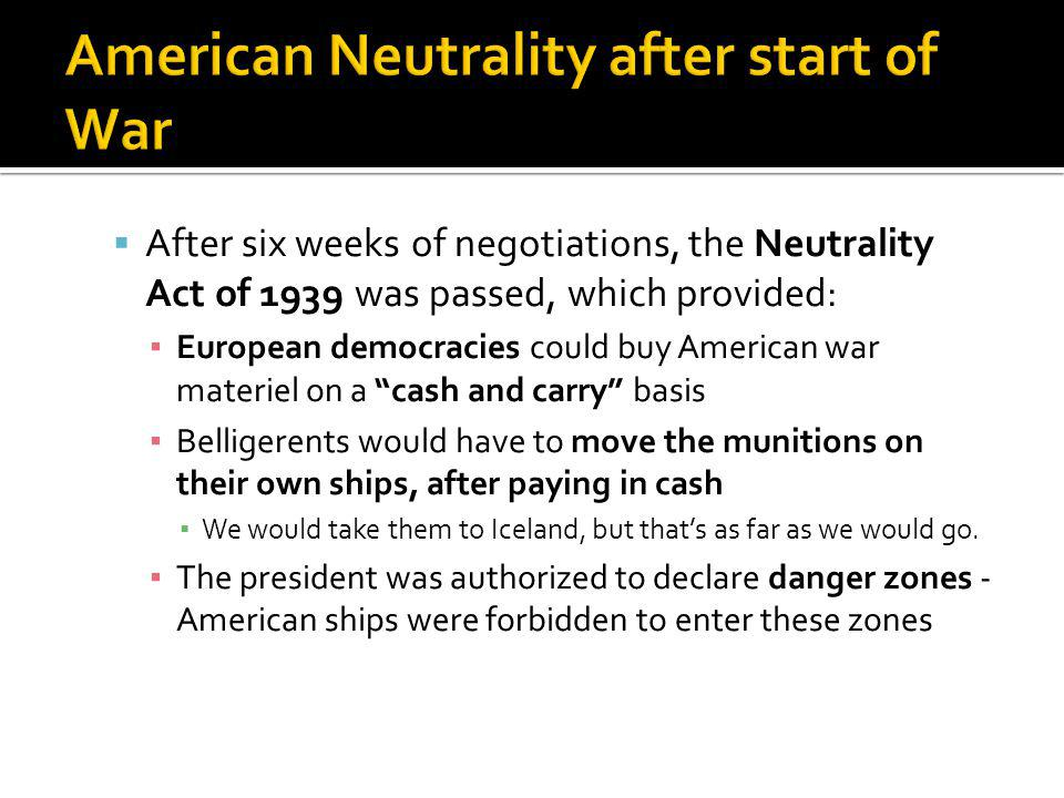 American Neutrality after start of War