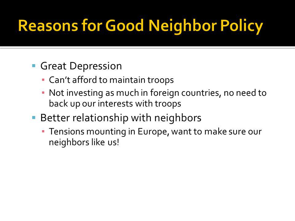 Reasons for Good Neighbor Policy