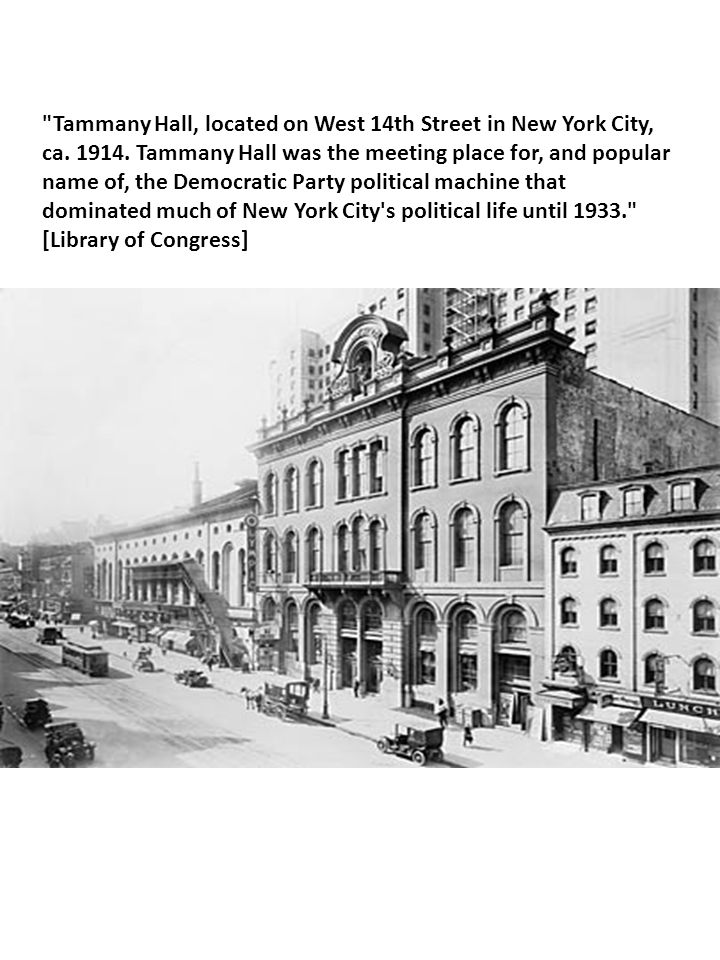 Tammany Hall, located on West 14th Street in New York City, ca. 1914