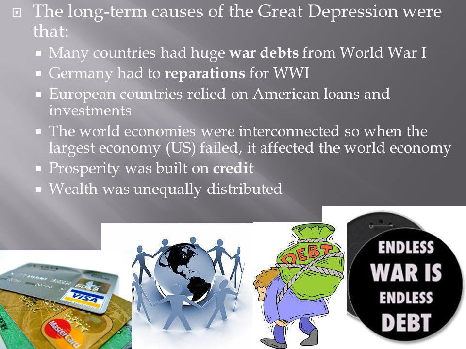 The long-term causes of the Great Depression were that: