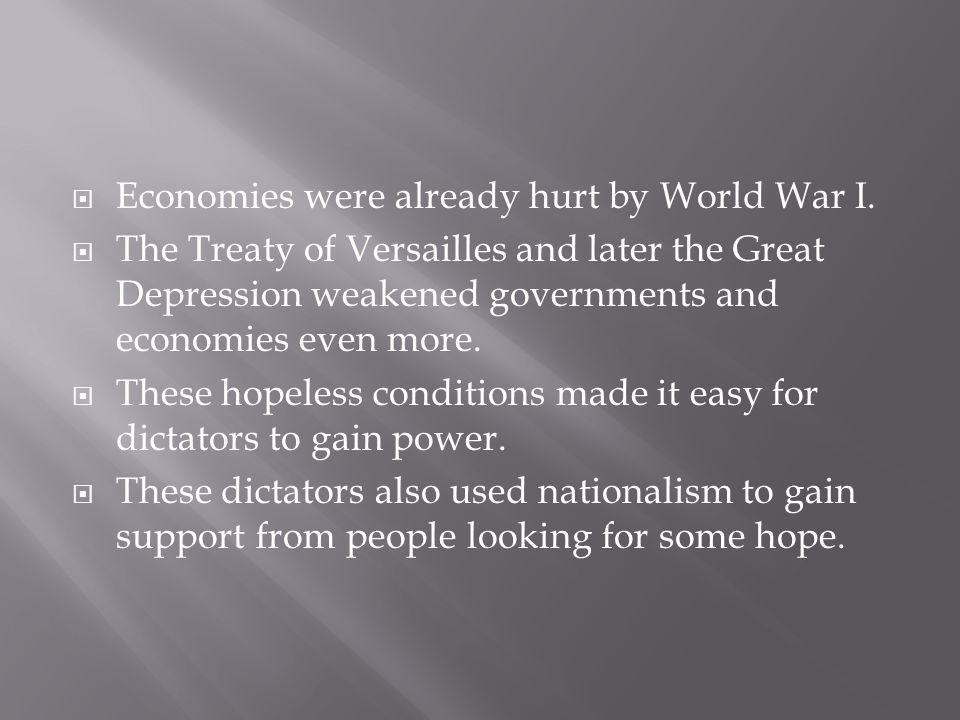 Economies were already hurt by World War I.