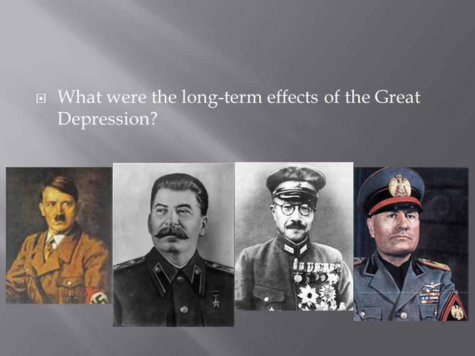 What were the long-term effects of the Great Depression