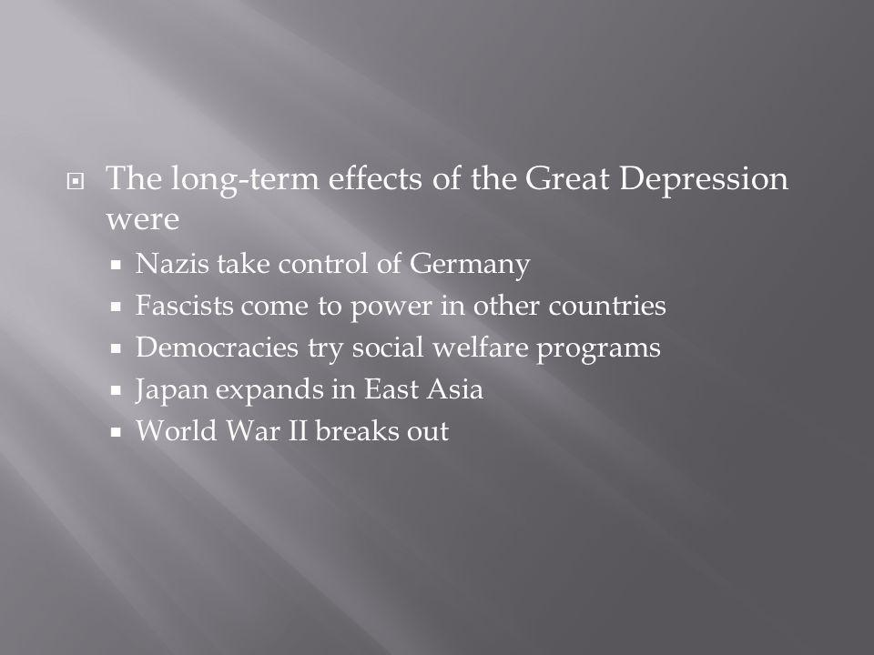 The long-term effects of the Great Depression were