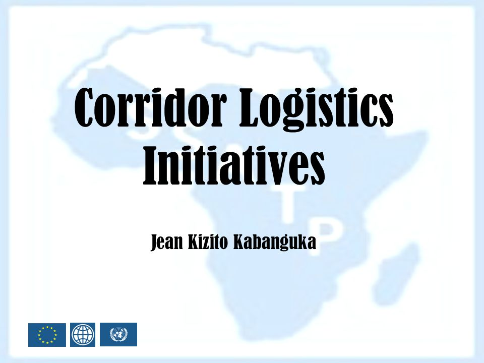 Corridor Logistics Initiatives Jean Kizito Kabanguka
